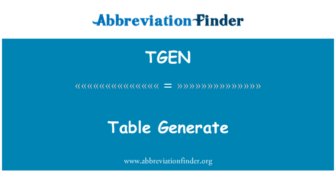 TGEN: Generar tabla