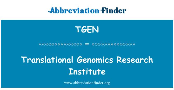TGEN: Instituto de investigación genómica traslacional