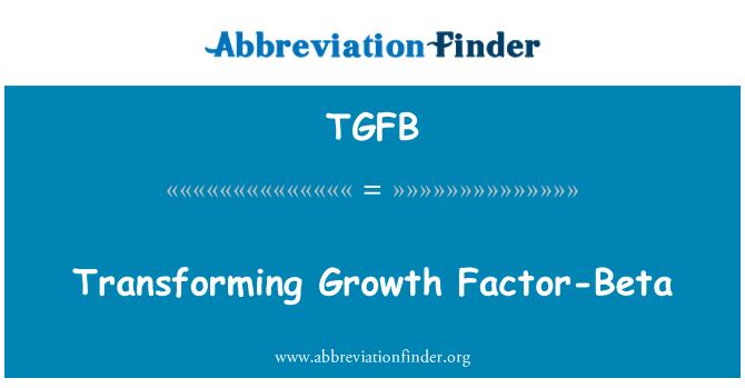 TGFB: Transforming Growth Factor-Beta