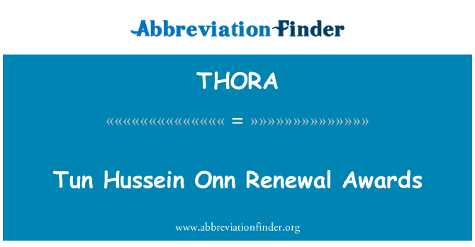 THORA: Tun Hussein Onn Renewal Awards