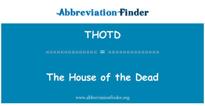 THOTD: The House of the Dead