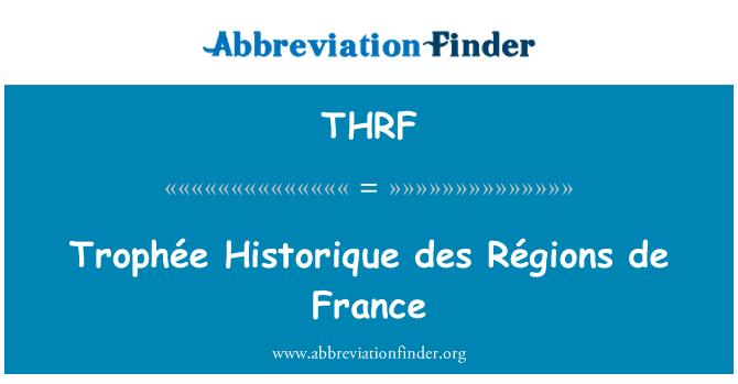 THRF: Trophée Historique des Régions de France