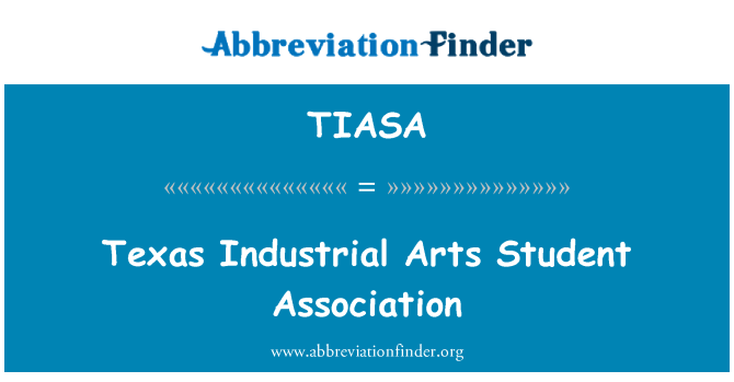 TIASA: Texas Industrial Arts Student Association