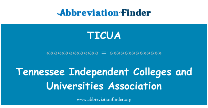 TICUA: Tennessee Independent d'escoles i universitats Associació