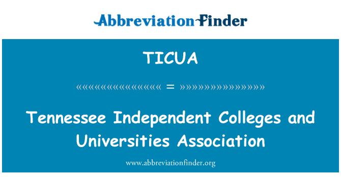 TICUA: 田纳西州独立学院和大学协会