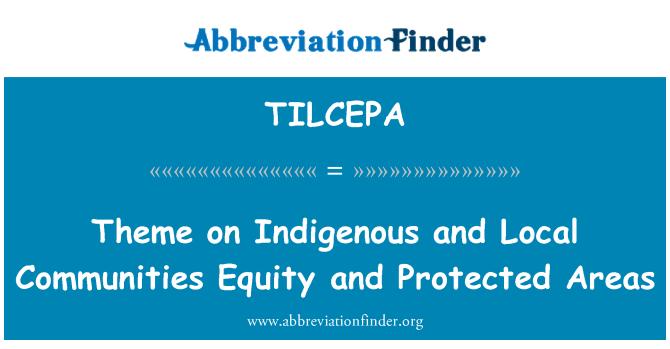 TILCEPA: Tema na kapital autohtonih i lokalnih zajednica i zaštićena područja