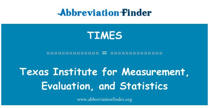 TIMES: Texas ölçme, değerlendirme ve İstatistik Enstitüsü