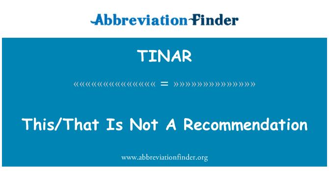 TINAR: / Ki bu bir tavsiye değil