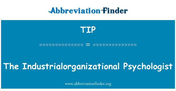 TIP: Industrialorganizational 心理学家