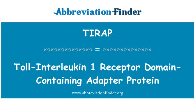 TIRAP: Toll-Interleukin 1 Receptor Domain-Containing Adapter Protein