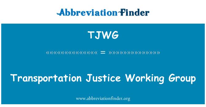 TJWG: Transportation Justice Working Group