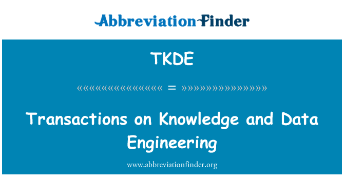 TKDE: Transactions on Knowledge and Data Engineering