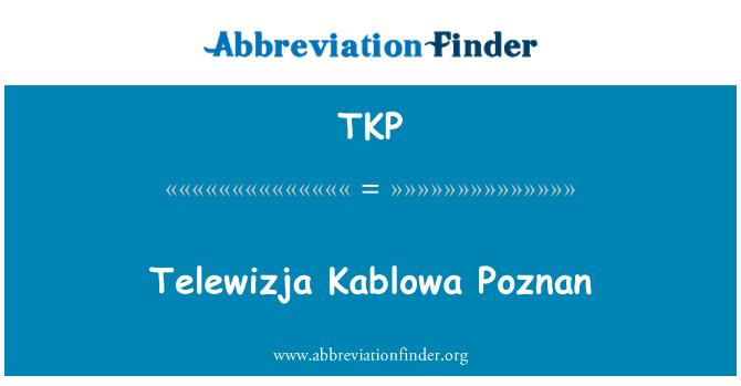 TKP: Telewizja Kablowa Poznan