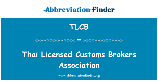 TLCB: Thai Licensed Customs Brokers Association