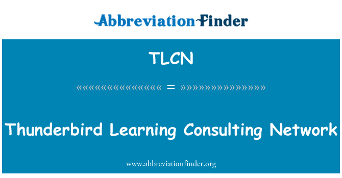 TLCN: Thunderbird Learning Consulting Network