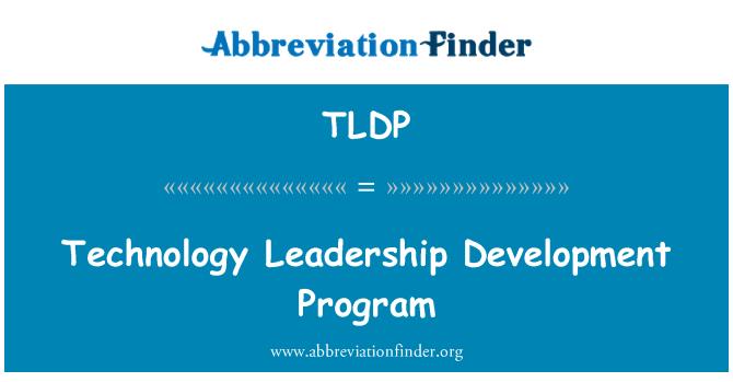 TLDP: Programa de desarrollo del liderazgo de tecnología