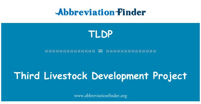 TLDP: Tercer proyecto de desarrollo ganadero
