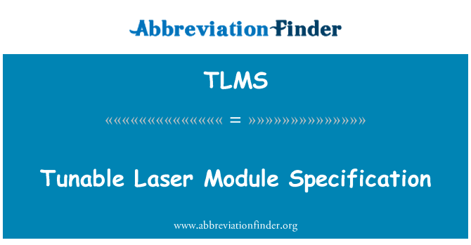 TLMS: Tunable Laser Module Specification