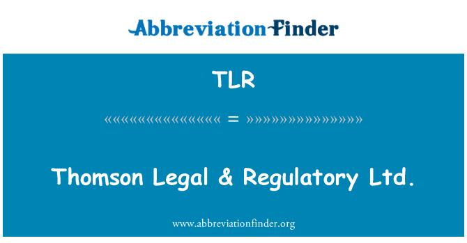 TLR: Thomson Legal & Regulatory Ltd.