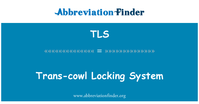 TLS: Trans-cowl Locking System