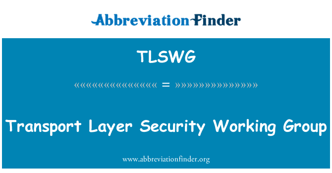 TLSWG: Transport Layer Security Working Group