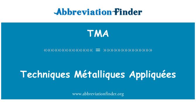 TMA: Techniques Métalliques Appliquées