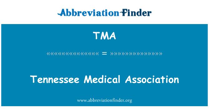 TMA: Tennessee Medical Association