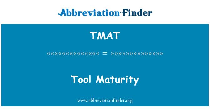 TMAT: Tool Maturity