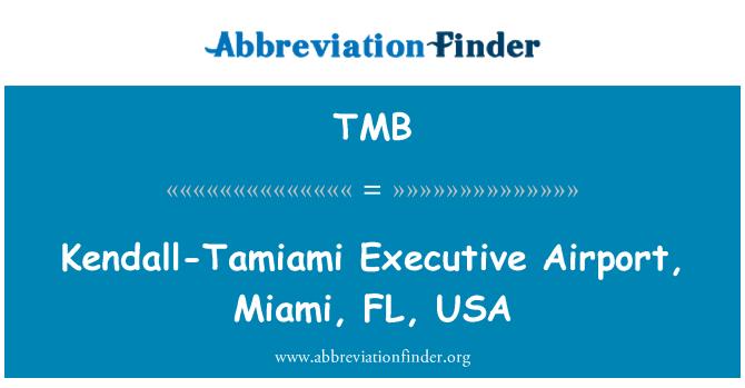 TMB: Kendall-Tamiami Executive Airport, Miami, FL, USA
