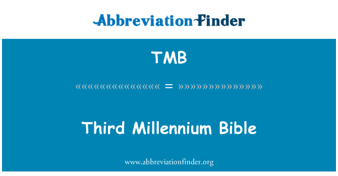 TMB: Third Millennium Bible