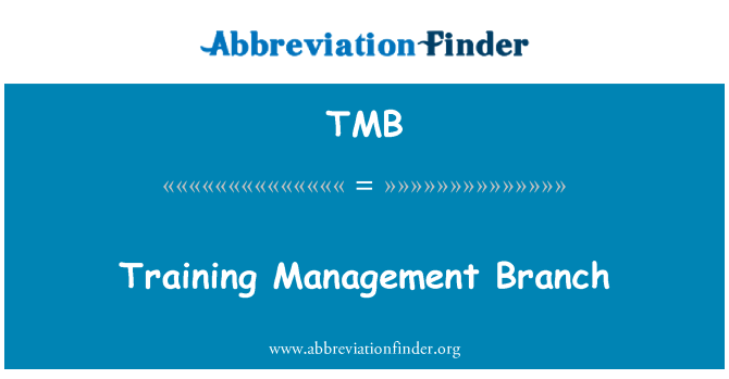 TMB: Training Management Branch