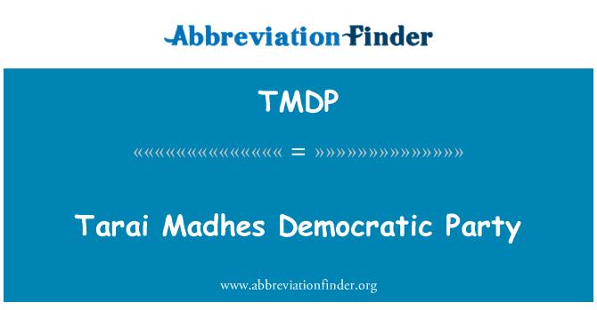 TMDP: Tarai Madhes Democratic Party