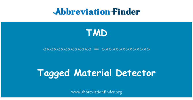 TMD: Tagged Material Detector