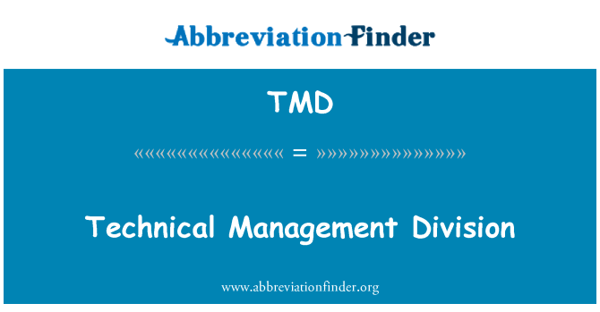 TMD: Technical Management Division