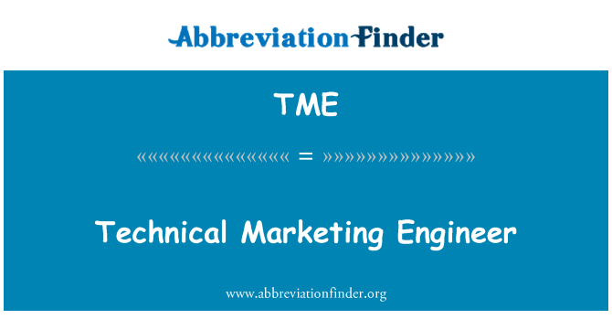 TME: Technical Marketing Engineer
