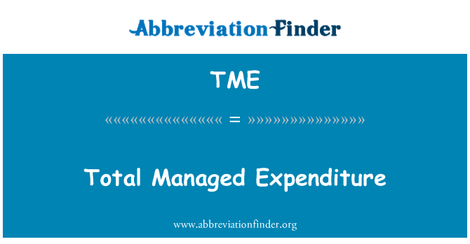 TME: Total Managed Expenditure