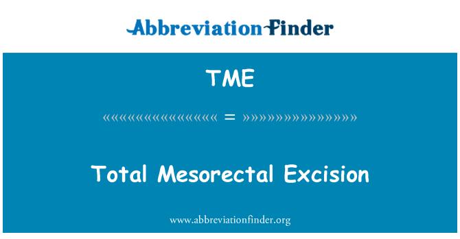 TME: Total Mesorectal Excision