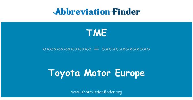 TME: Toyota Motor Europe