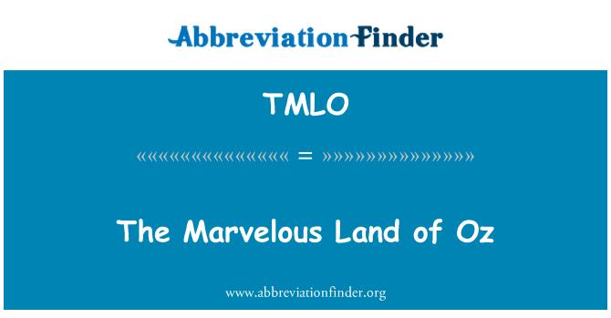 TMLO: The Marvelous Land of Oz