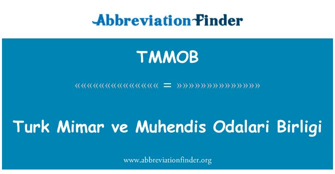 TMMOB: Türk Mimar ve Muhendis Odalari Birliği