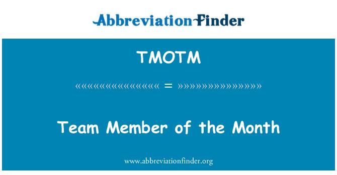 TMOTM: Team Member of the Month