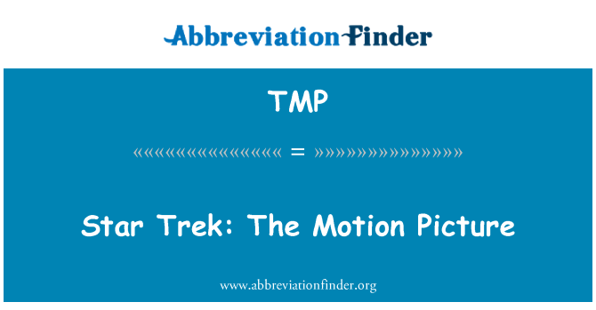 TMP: Star Trek: The Motion Picture
