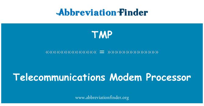 TMP: Telecommunications Modem Processor