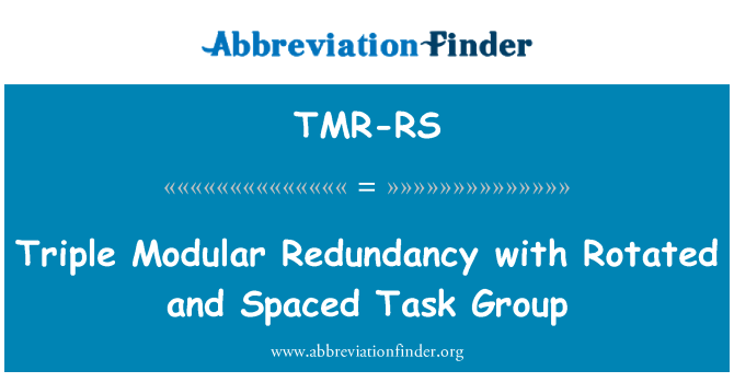 TMR-RS: Triple Modular Redundancy with Rotated and Spaced Task Group