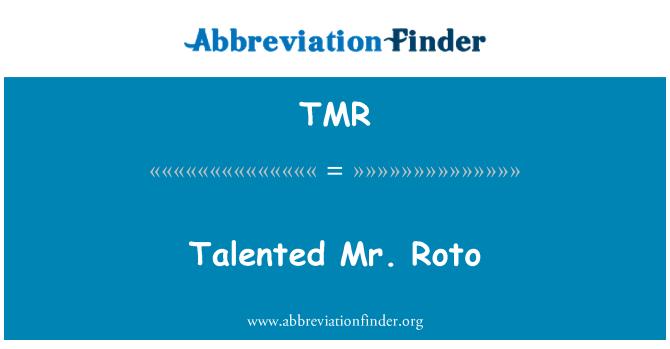 TMR: Talented Mr. Roto