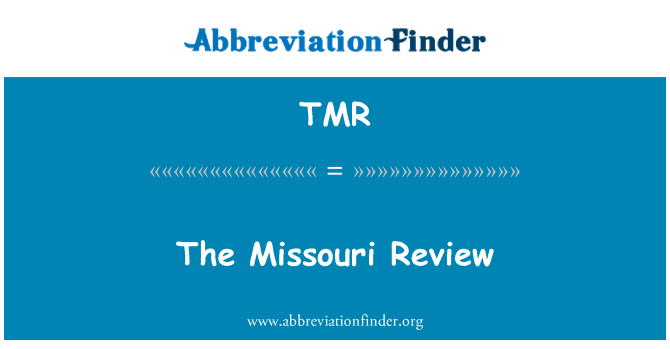 TMR: The Missouri Review