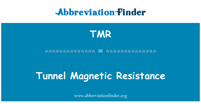 TMR: Tunnel Magnetic Resistance