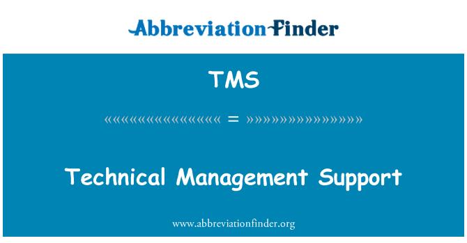TMS: Sokongan teknikal pengurusan