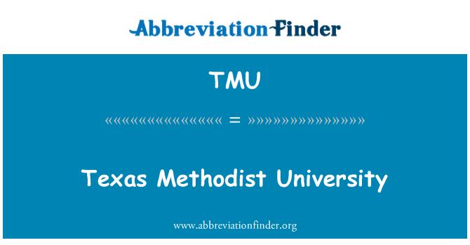 TMU: Texas Methodist University