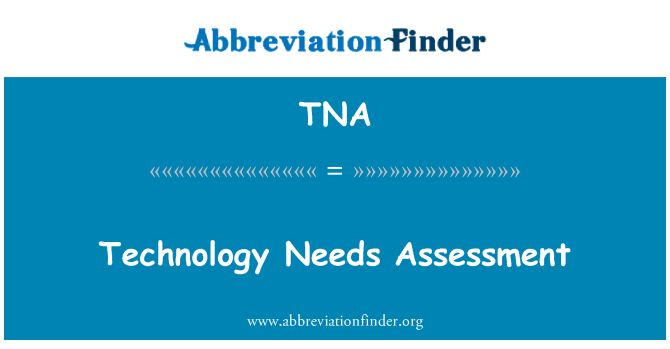 TNA: Technology Needs Assessment